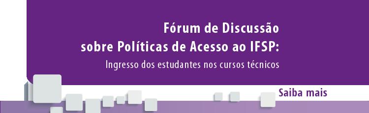 Fórum de discussão sobre políticas de acesso